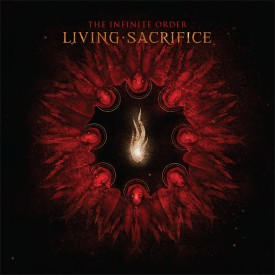 "Living Sacrifice ""The Infinite Order"""